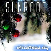 Sunroof | Christmas Day