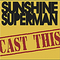 Sunshine Superman | Cast This