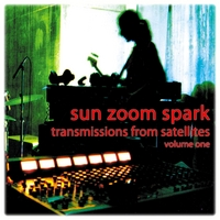 Sun Zoom Spark | Transmissions from Satellites, Vol. I