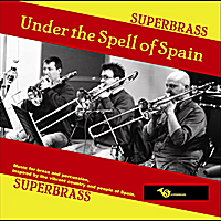 SUPERBRASS | Under The Spell Of Spain
