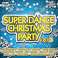 Various Artists | Super Dance Christmas Party, Vol. 3 - Part II