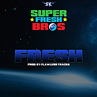 Super Fresh Bros. | Fresh