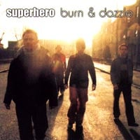 SUPERHERO | Burn & Dazzle