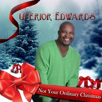 Superior Edwards | Not Your Ordinary Christmas