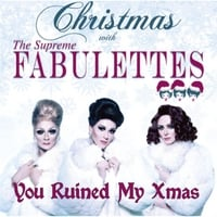 Supreme Fabulettes | You Ruined My Xmas
