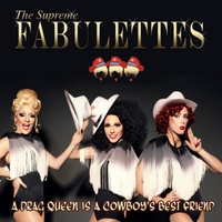 Supreme Fabulettes | A Drag Queen Is a Cowboys Best Friend
