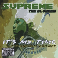 Supreme The Eloheem | It's My Time... The Eloheem Project