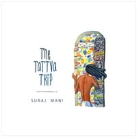 Suraj Mani | The Tattva Trip