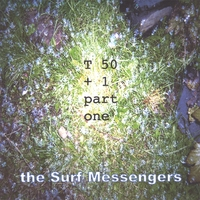 The Surf Messengers | T50+1 part one