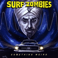 The Surf Zombies | Something Weird