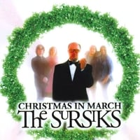 The Sursiks | Christmas In March