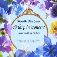 Susan Anthony-Tolbert | From the Alice Garden: Harp in Concert