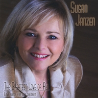 Susan Janzen | The Greatest Love of All: Love Songs for Our Children