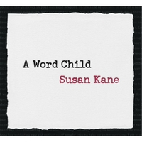 Susan Kane | A Word Child