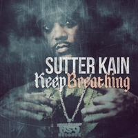 Sutter Kain | Keep Breathing