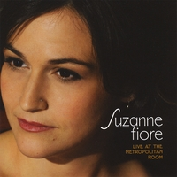 Suzanne Fiore | Suzanne Fiore Live At the Metropolitan Room