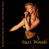 Suzi Woods | You Make Me Catch My Breath