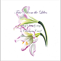 Suzy Soundz | Fair Bloom the Lilies