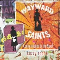 Suzzy Roche & Lucy Wainwright Roche | Wayward Saints (A Song Inspired By the Novel)