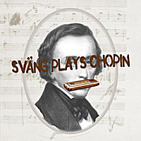 Sväng | Sväng plays Chopin
