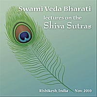 Swami Veda Bharati | Lectures on the Shiva Sutras, Vol. 2