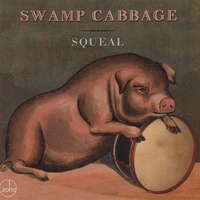 Swamp Cabbage | Squeal