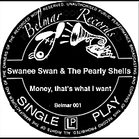 Swanee & The Pearly Shells | Money (Thats What I Want)