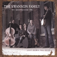 The Swanson Family | Just Down The Road