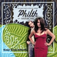 Stephanie White and the Philth Harmonic | Knee Deep InSanity