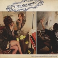 Stephanie White and the Philth Harmonic | This Is Why We Can't Have Nice Things