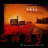 Sway Resistor | Another Roadside Attraction