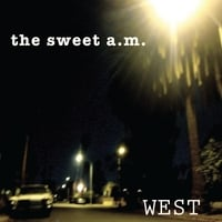 The Sweet AM | West