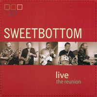 Sweetbottom | Sweetbottom Live - The Reunion