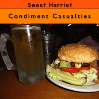 Sweet Harriet | Condiment Casualties