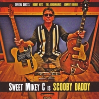 Sweet Mikey C | Scooby Daddy
