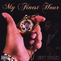 Swift Tongues | My Finest Hour
