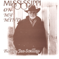 Bobby Joe Swilley | Mississippi On My Mind