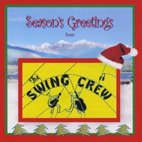 The Swing Crew | Seasons Greetings From the Swing Crew