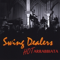 Swing Dealers | Hot Arrabbiata