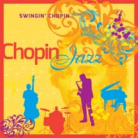 Swingin' Chopin | Chopin Jazz