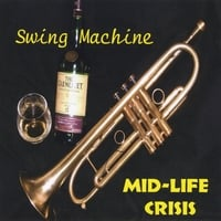 Swing Machine Big Band | Mid-Life Crisis