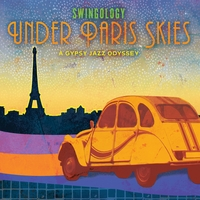 Swingology | Under Paris Skies - A Gypsy Jazz Odyssey