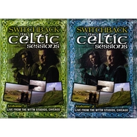 Switchback | The Celtic Sessions Volumes 1 and 2 - DVD