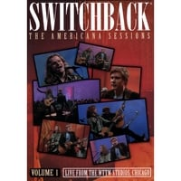 Switchback | The Americana Sessions Volume 1 - DVD