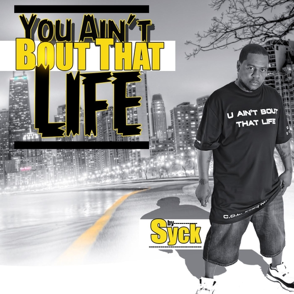 Syckle Cell/Syckcezzyshorty | U Ain't 'bout That Life | CD ...