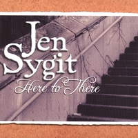 Jen Sygit | Here to There