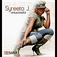 Syreeta J | Unsuccessful