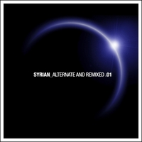 Syrian | Alternate and Remixed .01