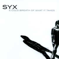 SYX | A Cold Breath of What It Takes