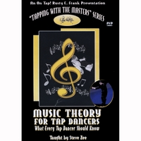 Steve Zee & Rusty Frank | Tap Dance - Music Theory For Tap Dancers